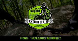 Cariboo Enduro: Quesnel, Race 1 of 3 @ Quesnel